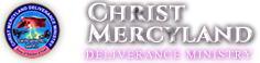 Christ Mercyland Deliverance Ministries
